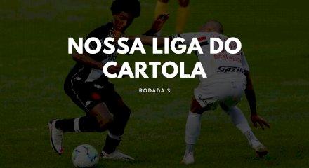 Nossa Liga do Cartola - Rodada 3