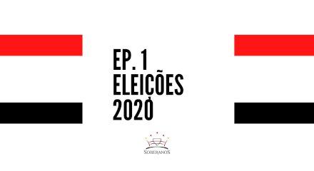 Podcats Soberanos EP.1 - Eleições 2020