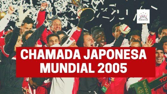Chamada Japonesa Mundial 2005